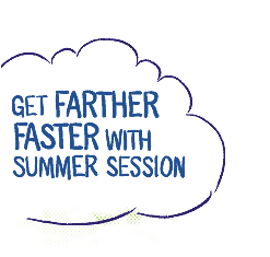 Get farther faster with Summer Session